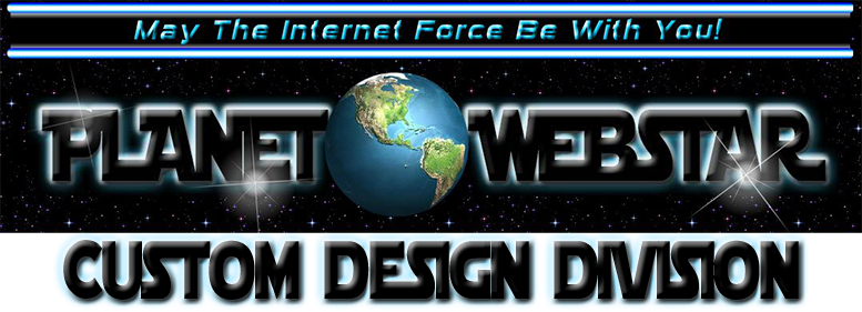 Planet WebStar Custom Design Division